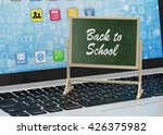 laptop with chalkboard  back to ... | Shutterstock . vector #426375982