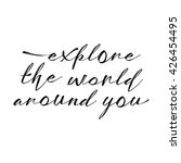 explore the world around you ... | Shutterstock .eps vector #426454495