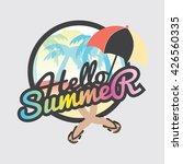 hello summer badge design...   Shutterstock .eps vector #426560335