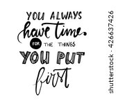 you always have time for the... | Shutterstock .eps vector #426637426