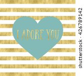 blue heart with text on a gold... | Shutterstock . vector #426789142
