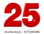Red numbers 25 on white background illustration 3D rendering