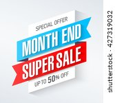 end of month super sale banner. ... | Shutterstock .eps vector #427319032