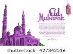 eid mubarak greeting background ... | Shutterstock .eps vector #427342516