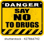say no to drugs | Shutterstock .eps vector #427866742