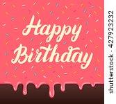 happy birthday hand lettering... | Shutterstock .eps vector #427923232