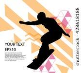 snowboard man silhouette modern ... | Shutterstock .eps vector #428618188