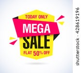 today only mega sale banner.... | Shutterstock .eps vector #428619196