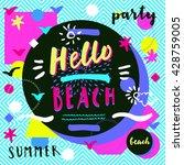 hello beach summer party.... | Shutterstock .eps vector #428759005