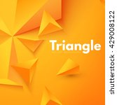 abstract triangle background.... | Shutterstock .eps vector #429008122