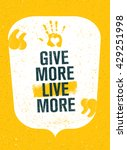 give more live more. charity... | Shutterstock .eps vector #429251998