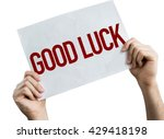 Stock photo good luck placard isolated on white background 429418198