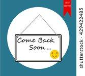 comeback soon sign | Shutterstock .eps vector #429422485