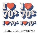 i love 70s   Shutterstock .eps vector #429432238