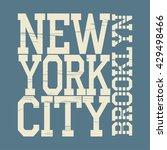 new york brooklyn typography... | Shutterstock . vector #429498466