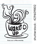 wake up.lettering on coffee cup ... | Shutterstock .eps vector #429609802
