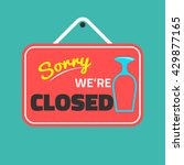 sorry we are closed front door... | Shutterstock .eps vector #429877165