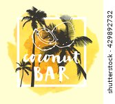 coconut bar  modern calligraphy....   Shutterstock .eps vector #429892732