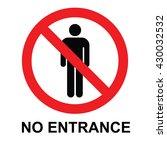 no entrance sign. vector...   Shutterstock .eps vector #430032532