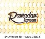 ramadan kareem typography...   Shutterstock .eps vector #430125016