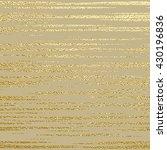gold glitter texture.gold... | Shutterstock .eps vector #430196836