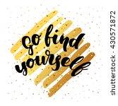trendy hand lettering poster.... | Shutterstock . vector #430571872
