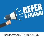 refer a friend | Shutterstock .eps vector #430708132