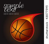 basketball fire ball 1 vector... | Shutterstock .eps vector #43077595