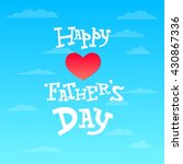 father's day text illustration... | Shutterstock .eps vector #430867336