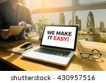 we make it easy   thoughtful... | Shutterstock . vector #430957516