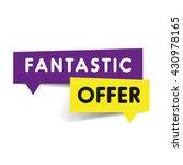 fantastic offer speech bubble... | Shutterstock .eps vector #430978165