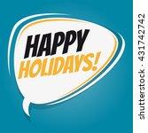 happy holidays retro cartoon...   Shutterstock .eps vector #431742742