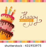 birthday card with cake. eps10 | Shutterstock .eps vector #431953975