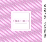 question card with nice design | Shutterstock .eps vector #431955115