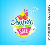 super sale  super sale banner... | Shutterstock .eps vector #432062692