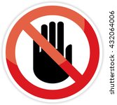 no entry hand sign on white... | Shutterstock .eps vector #432064006