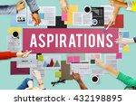 aspiration ambition dream goal... | Shutterstock . vector #432198895