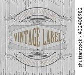 vintage typographic label... | Shutterstock .eps vector #432408982