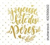 joyeuse fete des peres vector...   Shutterstock .eps vector #432500632