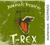 irate t rex head.vintage label... | Shutterstock .eps vector #432594652