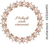 henna ornamental circle border. ... | Shutterstock .eps vector #433264492