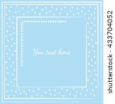 decorative frame with hearts.... | Shutterstock .eps vector #433704052
