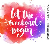 let the weekend begin. fun... | Shutterstock .eps vector #433756972
