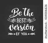 Be The Best Version Of You  ...