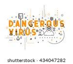 design concept dangerous virus. ... | Shutterstock .eps vector #434047282