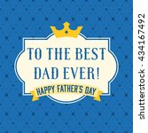 happy father's day vintage... | Shutterstock .eps vector #434167492