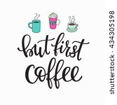 quote coffee cup typography.... | Shutterstock .eps vector #434305198