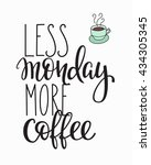quote coffee cup typography.... | Shutterstock .eps vector #434305345