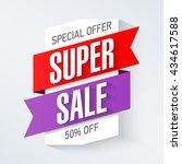special offer super sale banner ... | Shutterstock .eps vector #434617588