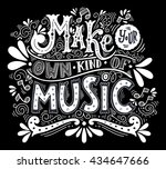 make your own kind of music.... | Shutterstock .eps vector #434647666